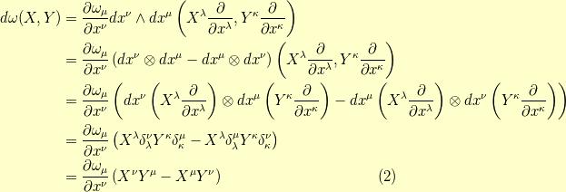 d \omega(X,Y) &= \dfrac{\partial \omega_\mu}{\partial x^\nu} dx^\nu \wedge dx^\mu \left( X^\lambda \dfrac{\partial}{\partial x^\lambda}, Y^\kappa \dfrac{\partial}{\partial x^\kappa} \right) \\&= \dfrac{\partial \omega_\mu}{\partial x^\nu} \left( dx^\nu \otimes dx^\mu - dx^\mu \otimes dx^\nu \right) \left( X^\lambda \dfrac{\partial}{\partial x^\lambda}, Y^\kappa \dfrac{\partial}{\partial x^\kappa} \right) \\&= \dfrac{\partial \omega_\mu}{\partial x^\nu} \left( dx^\nu \left( X^\lambda \dfrac{\partial}{\partial x^\lambda} \right) \otimes dx^\mu \left( Y^\kappa \dfrac{\partial}{\partial x^\kappa} \right)  - dx^\mu \left( X^\lambda \dfrac{\partial}{\partial x^\lambda} \right) \otimes dx^\nu \left( Y^\kappa \dfrac{\partial}{\partial x^\kappa} \right) \right) \\&= \dfrac{\partial \omega_\mu}{\partial x^\nu} \left( X^\lambda \delta^\nu_\lambda Y^\kappa \delta^\mu_\kappa - X^\lambda \delta^\mu_\lambda Y^\kappa \delta^\nu_\kappa \right) \\&= \dfrac{\partial \omega_\mu}{\partial x^\nu} \left( X^\nu Y^\mu - X^\mu Y^\nu \right)\tag{2}